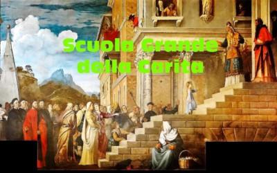 The Scuola Grande della Carita