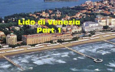 Lido di Venezia: Part 1