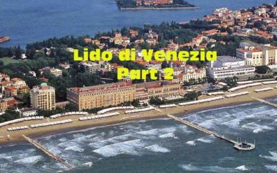Lido di Venezia: Part 2